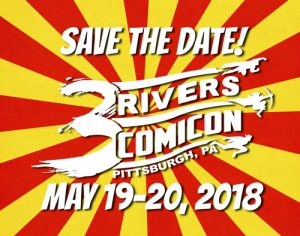 Giant Guest List Update for 3 Rivers Comicon 2018!